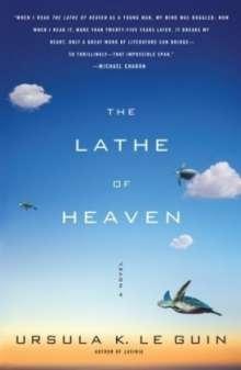 Ursula K. Le Guin: The Lathe of Heaven, Buch