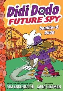 Tom Angleberger: Didi Dodo, Future Spy: Double-O Dodo, Buch