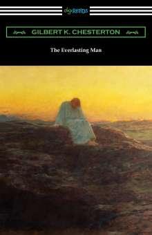 G. K. Chesterton: The Everlasting Man, Buch