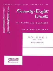 78 Duets for Flute and Clarinet: Volume 1 - Easy to Medium (No. 1-55), Buch