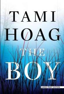 Tami Hoag: The Boy, Buch