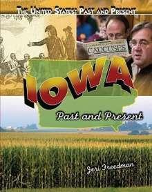 Jeri Freedman: Iowa: Past and Present, Buch