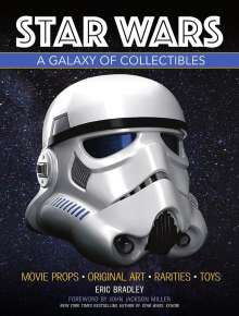 Eric Bradley: Star Wars - A Galaxy of Collectibles, Buch