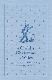 Dylan Thomas: A Child's Christmas in Wales, Buch