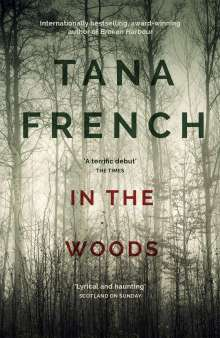 Tana French: In the Woods, Buch