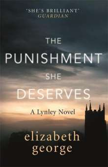 Elizabeth George: The Punishment She Deserves, Buch