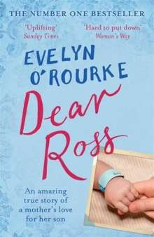 Evelyn O'Rourke: Dear Ross, Buch
