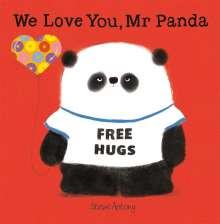 Steve Antony: We Love You, Mr Panda, Buch