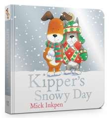 Mick Inkpen: Kipper's Snowy Day Board Book, Buch