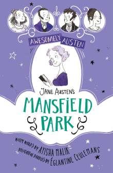 Ayisha Malik: Awesomely Austen - Illustrated and Retold: Jane Austen's Mansfield Park, Buch