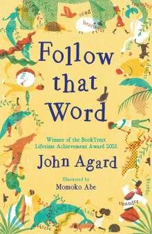John Agard: Follow that Word, Buch