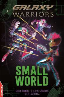 Steve Barlow: EDGE: Galaxy Warriors: Small World, Buch