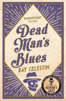 Ray Celestin: Dead Man's Blues, Buch