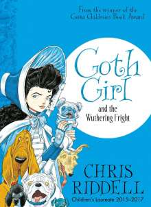 Chris Riddell: Goth Girl and the Wuthering Fright, Buch