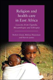 Robert Lloyd: Religion and Health Care in East Africa, Buch