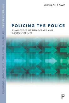 Michael Rowe: Policing the Police, Buch