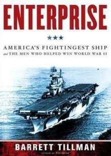 Barrett Tillman: Enterprise: America's Fightingest Ship and the Men Who Helped Win World War II, CD
