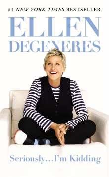 Ellen DeGeneres: Seriously...I'm Kidding, Buch
