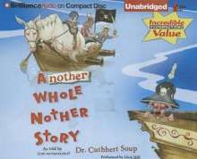 Cuthbert Soup: Another Whole Nother Story, CD