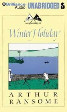 Arthur Ransome: Winter Holiday, CD