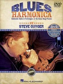 Steve Guyger: Blues Harmonica: Authentic Styles & Techniques of the Great Harp Players, Noten