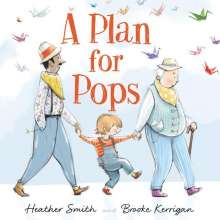 Heather Smith: A Plan for Pops, Buch