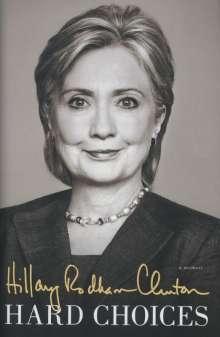 Hillary Rodham Clinton: Hard Choices, Buch