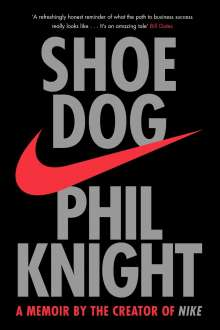 Phil Knight: Shoe Dog, Buch