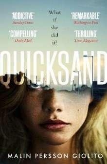 Malin Persson Giolito: Quicksand, Buch