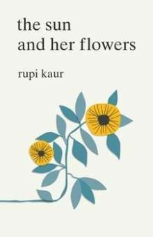 Rupi Kaur: The Sun and Her Flowers, Buch