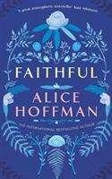 Alice Hoffman: Faithful, Buch