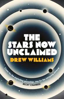 Drew Williams: Stars Now Unclaimed, Buch