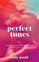 Emily Gould: Perfect Tunes, Buch