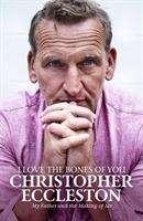 Christopher Eccleston: I Love the Bones of You, Buch