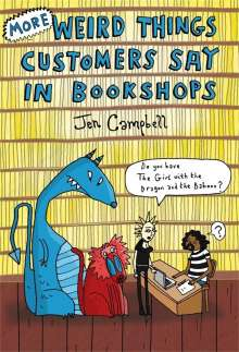 Jen Campbell: More Weird Things Customers Say in Bookshops, Buch