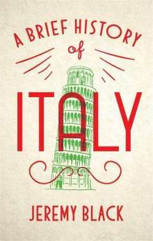 Jeremy Black: A Brief History of Italy, Buch