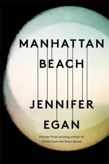 Jennifer Egan: Manhattan Beach, Buch