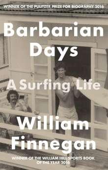 William Finnegan: Barbarian Days, Buch