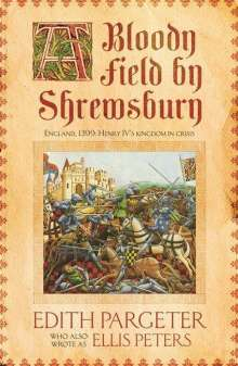 Edith Pargeter: A Bloody Field by Shrewsbury, Buch