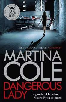 Martina Cole: Dangerous Lady, Buch