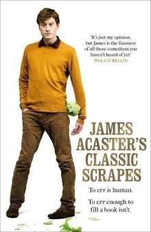 James Acaster: James Acaster's Classic Scrapes, Buch