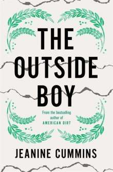 Jeanine Cummins: The Outside Boy, Buch