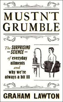 Graham Lawton: Mustn't Grumble, Buch