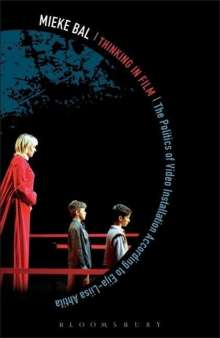 Mieke Bal: Thinking in Film, Buch