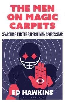 Ed Hawkins: The Men On Magic Carpets, Buch