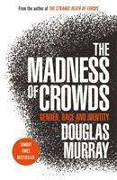 Douglas Murray: The Madness of Crowds, Buch