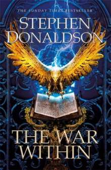 Stephen Donaldson: The War Within, Buch