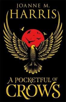 Joanne M. Harris: A Pocketful of Crows, Buch