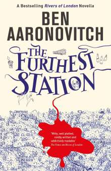 Ben Aaronovitch: The Furthest Station, Buch