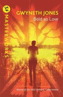 Gwyneth Jones: Bold As Love, Buch